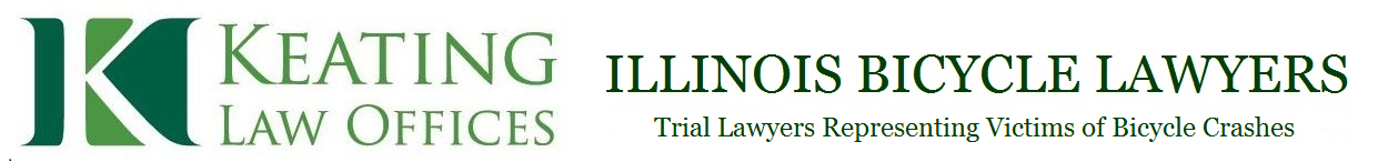 ILLINOIS BICYCLE LAWYERS at Keating Law - Leading Chicago, Illinois Bike Accident Injury Attorneys