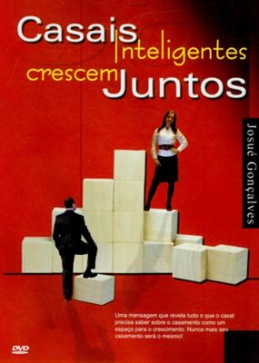 download Casais Inteligentes Crescem Juntos Josué Gonçalves 2011 DVD