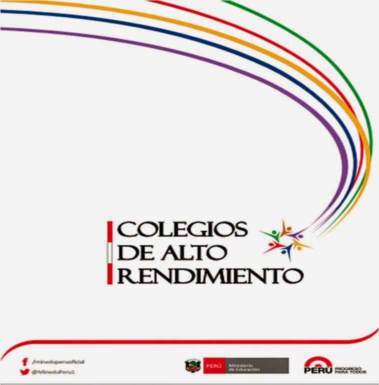 PROSPECTO DE LOS COLEGIOS DE ALTO RENDIMIENTO