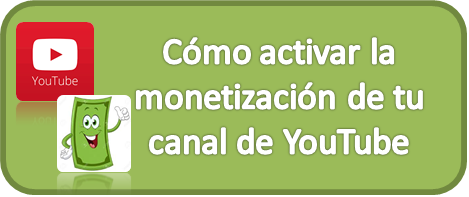 Monetización, YouTube, Canal
