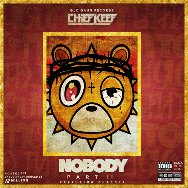 Chief Keef - Nobody 2 Cover