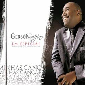 Gerson Ruffino - Em Especial - Minhas Canções 2012