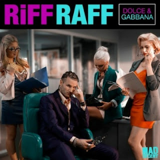 Riff Raff - Dolce & Gabbana Lyrics