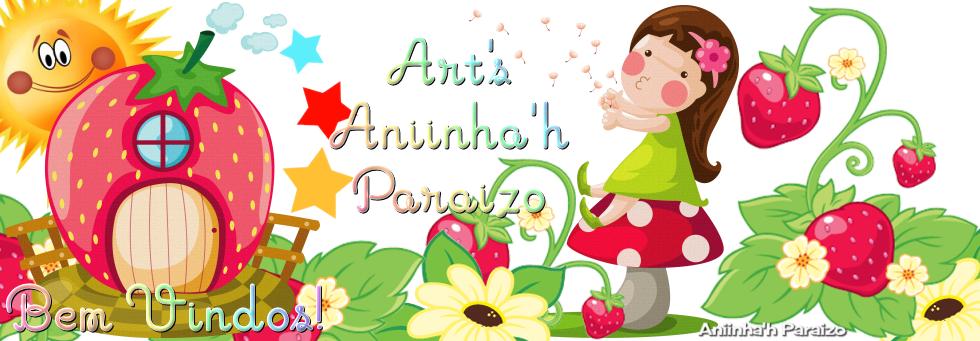 Art's Aniinha'h Paraizo