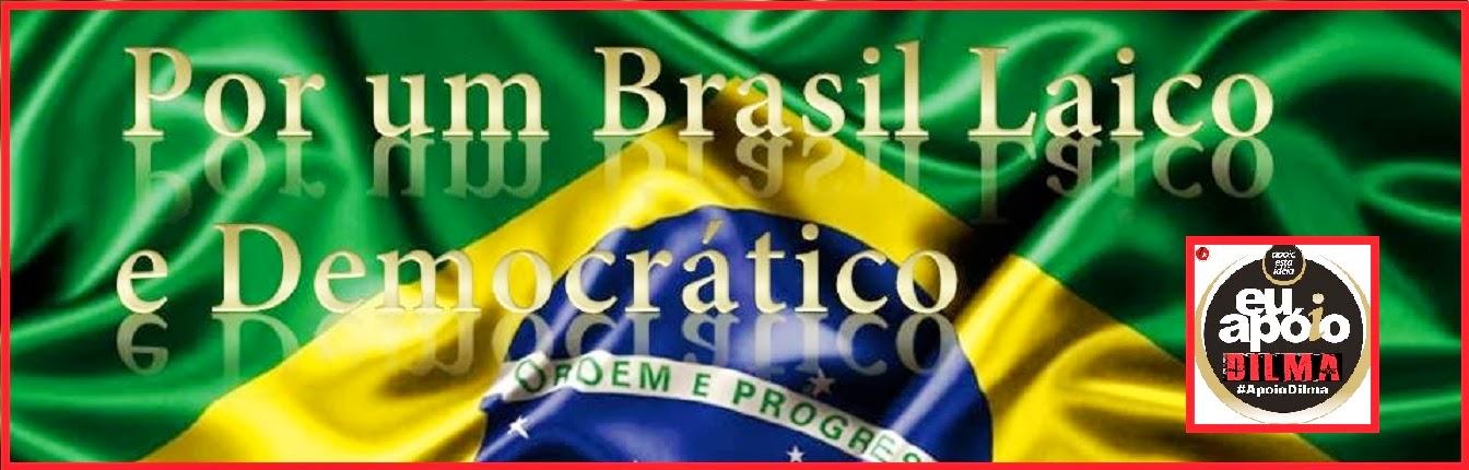 Por um Brasil Laico e Democrático