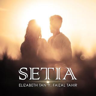 Lirik lagu Setia - Elizabeth Tan ft Faizal Tahir (OST-Mencintaimu)