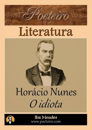 O idiota, de Horácio Nunes