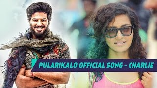 Charlie _ Pularikalo Song Video _ Dulquer Salmaan, Parvathy _ Official