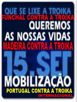 Acorda, Funchal, Indignados, Internacional, Levantar, Mobilização, Nacional, Nação, Portugal, Povo, Rua, Troika, Vidas, Madeira,