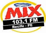 ouvir a Rádio Mix FM 103,1 Recife PE