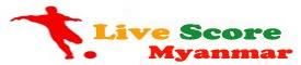 Live Score Myanmar