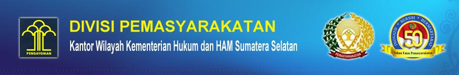 Divisi Pemasyarakatan Kemenkumham Sumatera Selatan