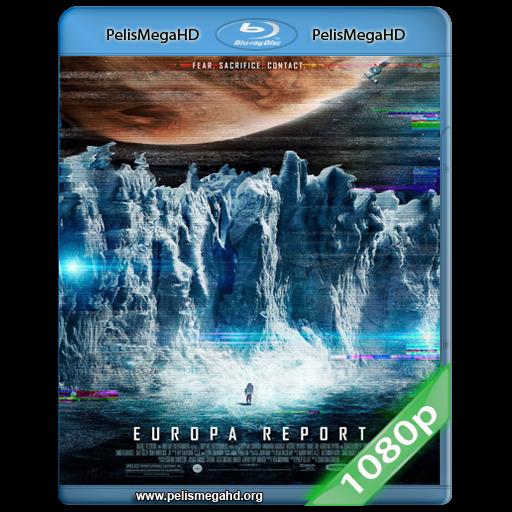 EUROPA REPORT (2013) FULL 1080P HD MKV ESPAÑOL LATINO