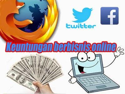 Keuntungan Berbisnis Online