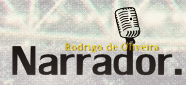 Rodrigo de Oliveira Narrador