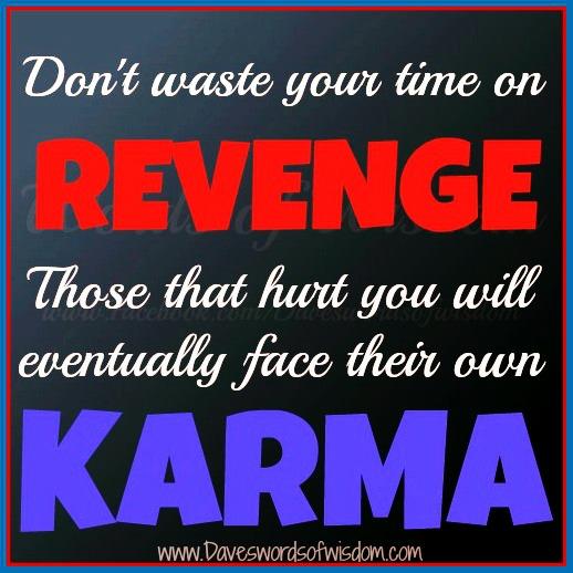 Don't Waste Time On Revenge