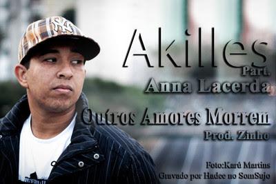"SAMUEL AKILLES - ""OUTROS AMORES MORREM"" PART. ANNA LACERDA"