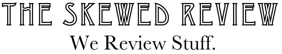 The Skewed Review: Music
