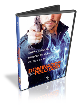 Download Dominados Pelo Ódio Dublado DVDRip 2011 (AVI Dual Áudio + RMVB Dublado)