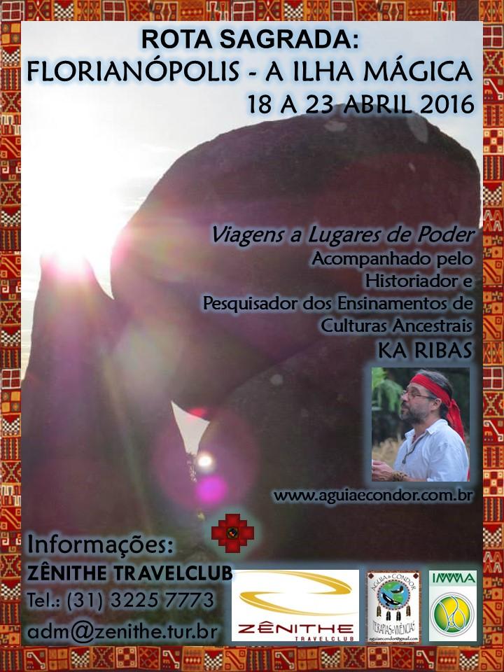 FLORIANÓPOLIS, A ILHA MÁGICA  18 a 23 de abril