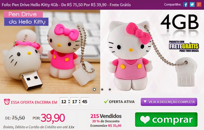 http://www.tpmdeofertas.com.br/Oferta-Fofo-Pen-Drive-Hello-Kitty-4Gb---De-R-7550-Por-R-3990---Frete-Gratis-265.aspx