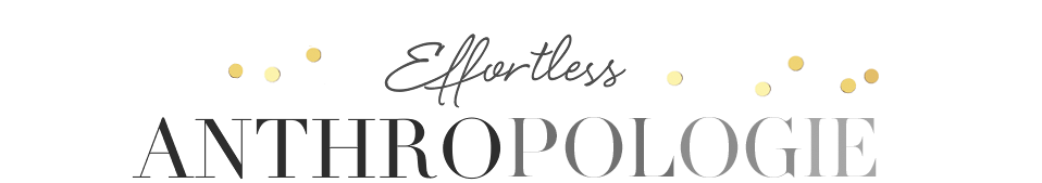 Effortless Anthropologie