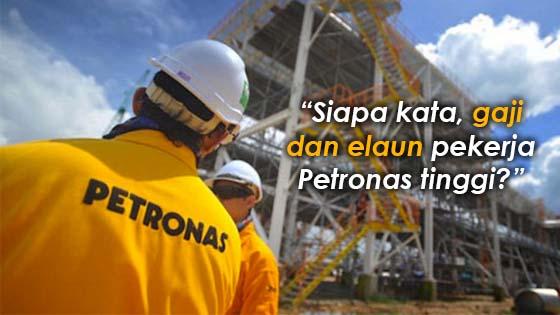 """""""Siapa kata, gaji dan elaun pekerja Petronas tinggi?"""""""