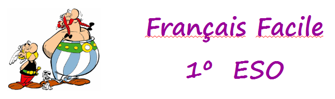 Français  Facile  1º  ESO