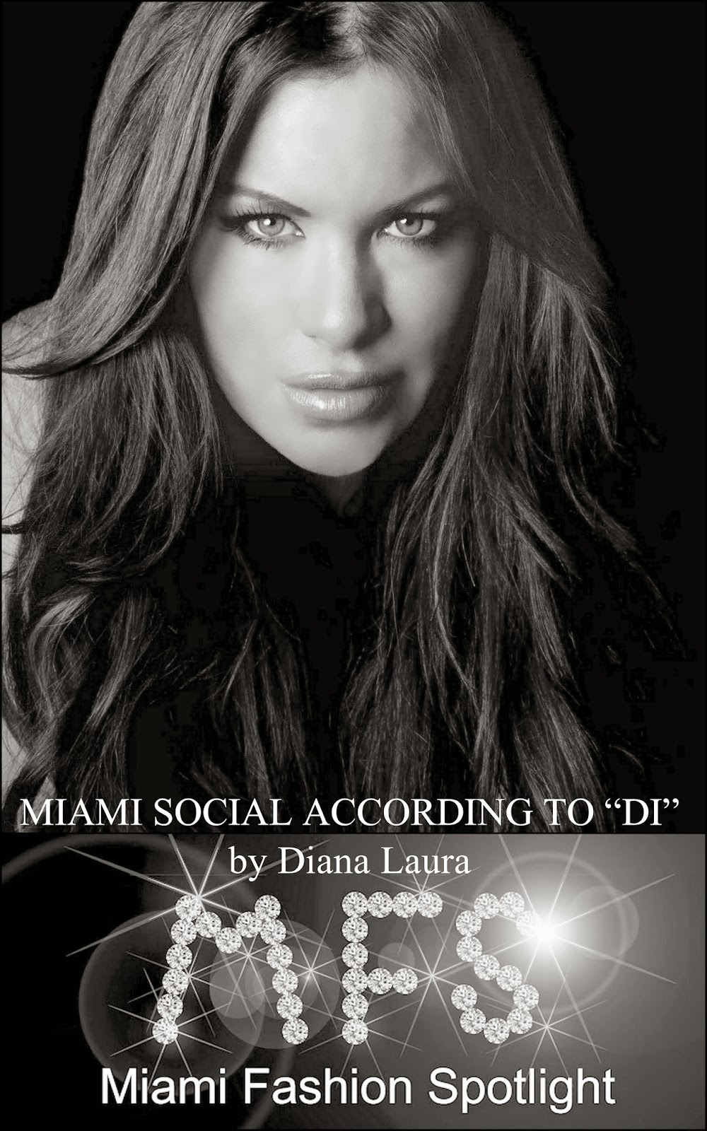 "CELEBRITY COLUMMNISTS: Miami Social According to ""Di"""