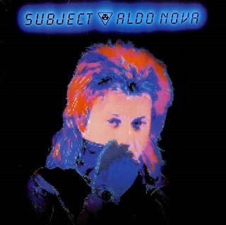 Aldo Nova Subject 1983 aor melodic rock music blogspot full albums bands lyrics