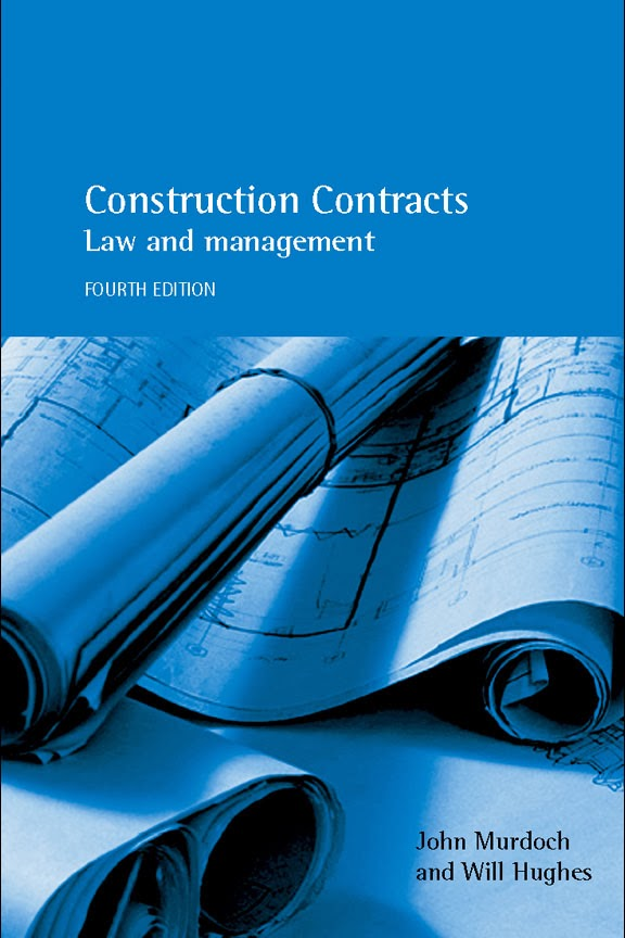 Book: Construction Contracts 4th Edition by John Murdoch, Will Hughes