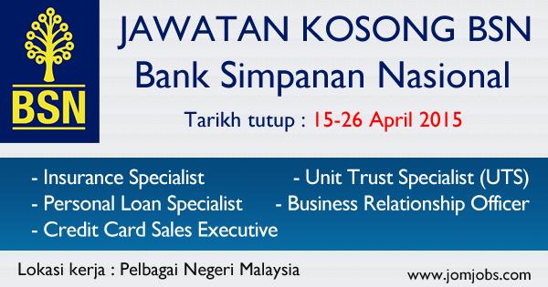 Jawatan Kosong Terkini Bank Simpanan Nasional - BSN April 2015