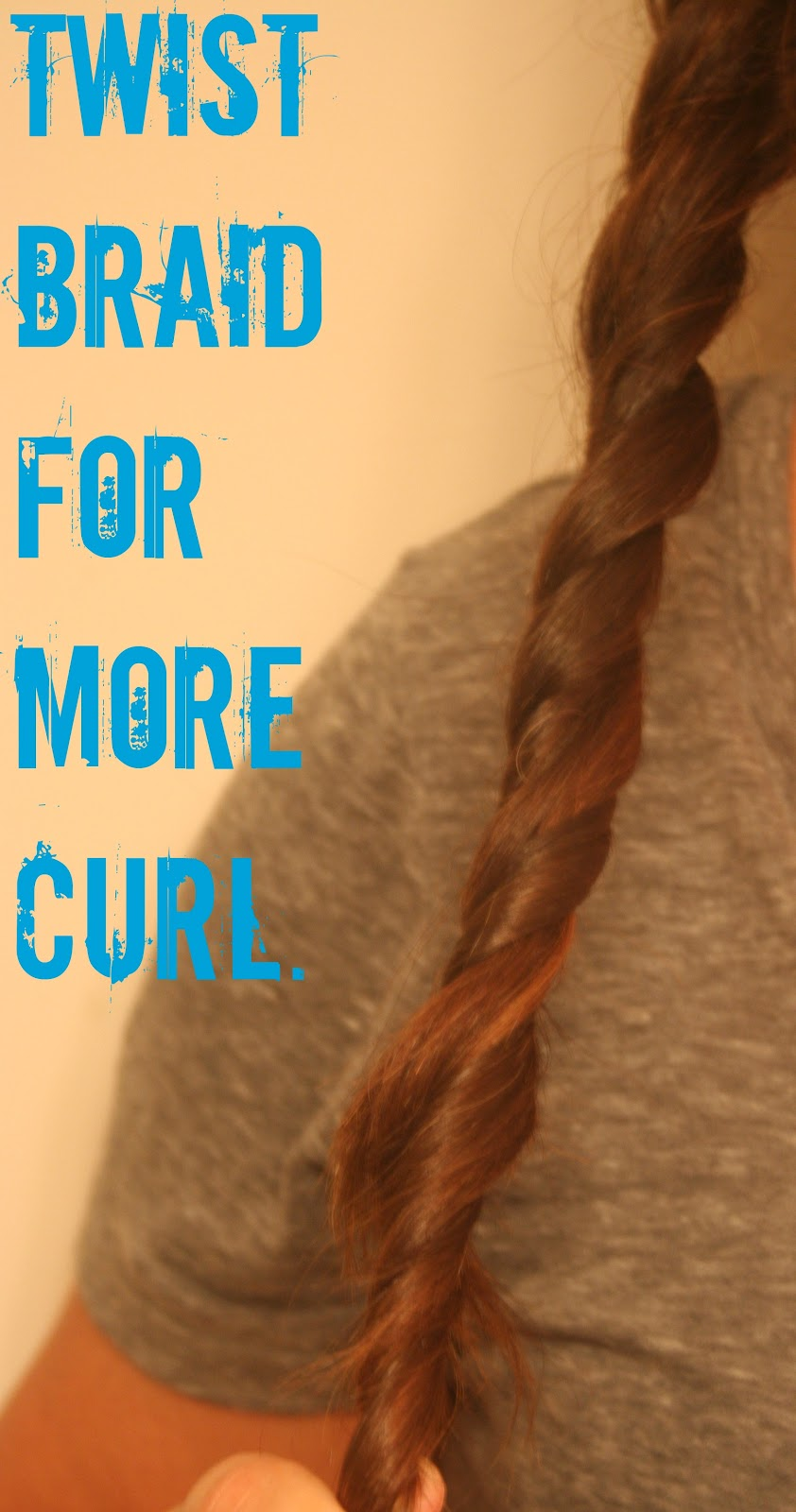 Optional: To create a better-holding curl, twist the braid.