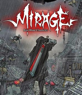 Rain Blood Chronicles Mirage PC Full