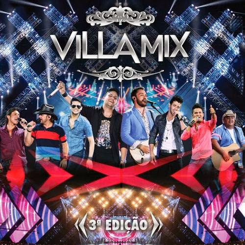 Download Villa Mix 3ª Edição Ao Vivo em Goiânia 2014 Capa CD Villa Mix 3 C2 AA Edi C3 A7 C3 A3o  5B2014 5D