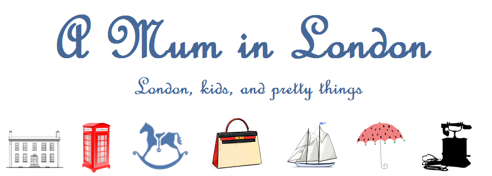 A mum in London - A London Mummy Lifestyle Blog