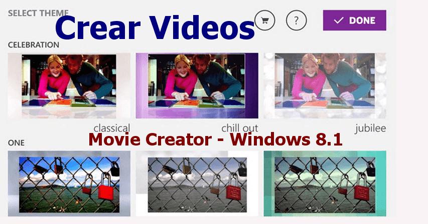 crear videos caseros con movie creator para windows 81