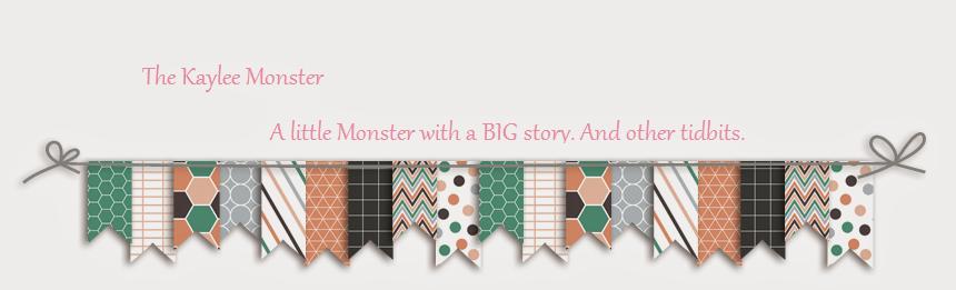 The Kaylee Monster!