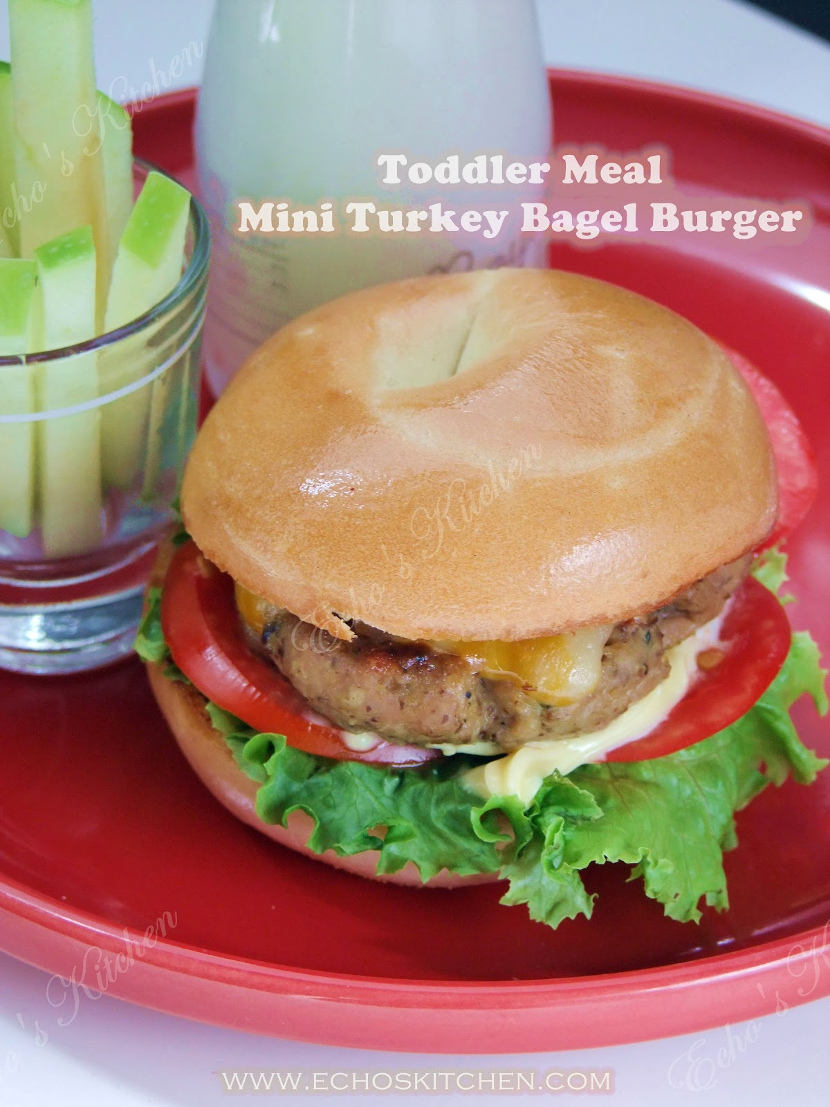 ... memories -- Echo's Kitchen: Toddler Meal -- Mini Turkey Bagel Burger