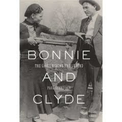 Bonnie and Clyde {the lives behind the legend}