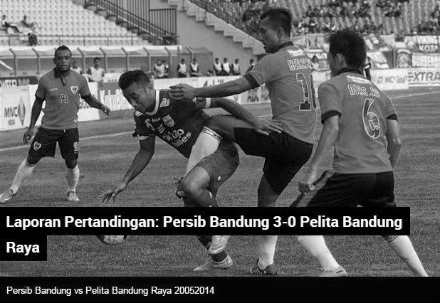 Hasil Pertandingan Persib vs Pelita Bandung Raya (PBR)