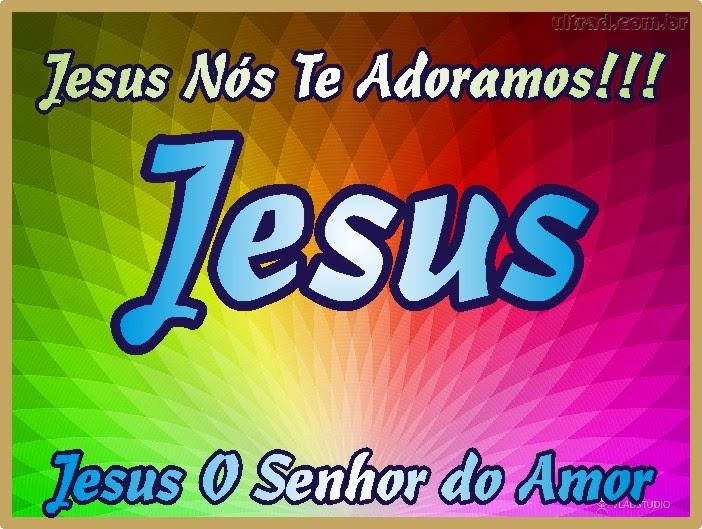 Jesus Nós Te Adoramos de Coração