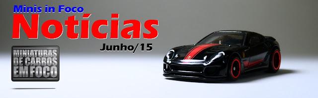 Minis in Foco - Noticias de junho/2015