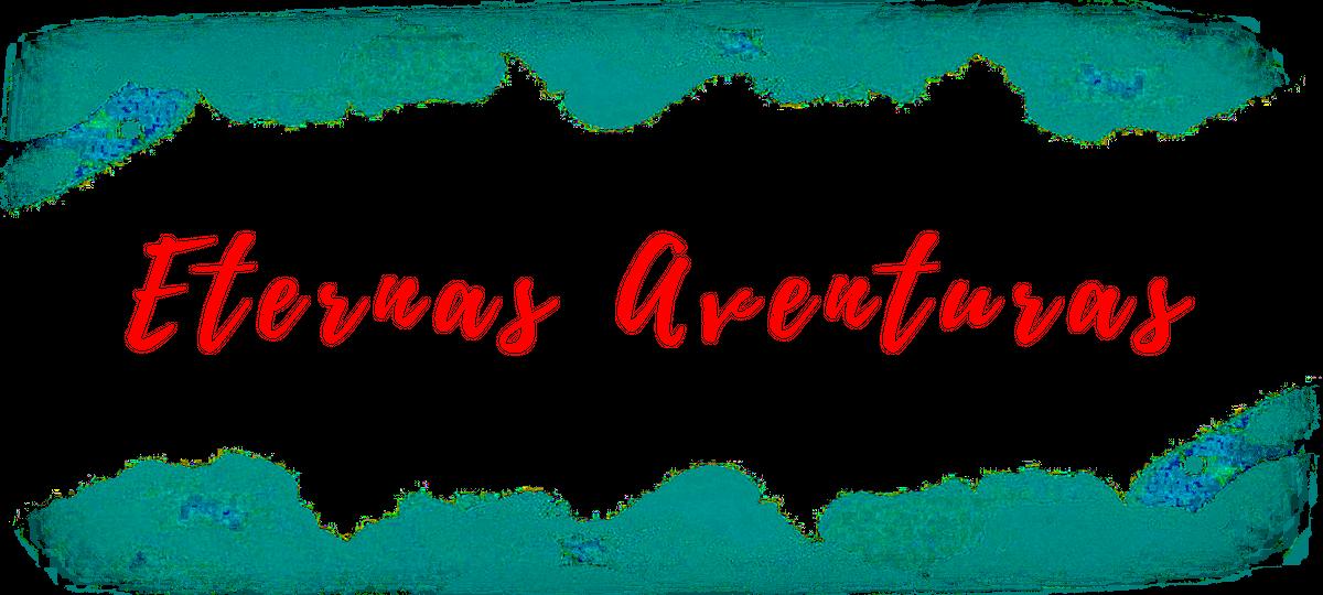 Eternas Aventuras