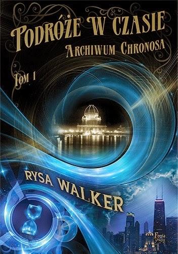 Rysa Walker - Podróże w czasie