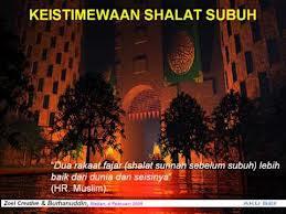 Sholat sunnah 2 rakaat qobliyah subuh setelah sholat subuh