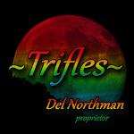 ~Trifles~
