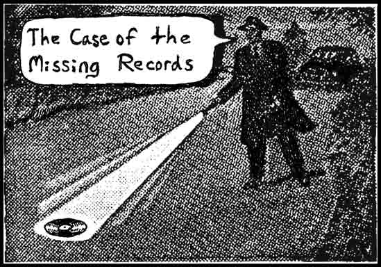 The Case Of The Missing Records