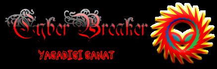 CyberBreaker | Yasadışı Sanat
