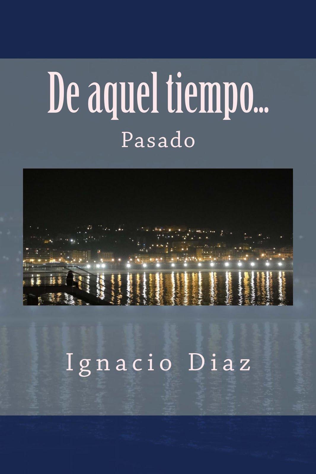 DE AQUEL TIEMPO PASADO